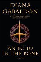 Outlander Ser.: An Echo in the Bone 7 by Diana Gabaldon (2009, Hardcover)