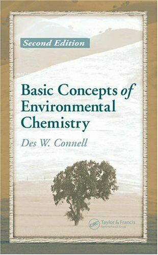 Basic Concepts of Environmental Chemistry by Connell, Des W.