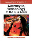 Handbook of Research on Literacy in Technology at the K-12 Level by IGI Global (Hardback, 2005)