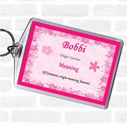 Bobbi Name Meaning Bag Tag Keychain Keyring  Pink