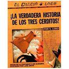 ¡La Verdadera Historia de los Tres Cerditos! by Jon Scieszka (1996, Paperback)