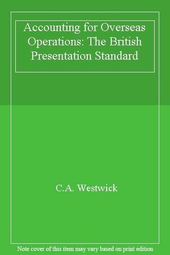 Accounting for Overseas Operations By C. A. Westwick