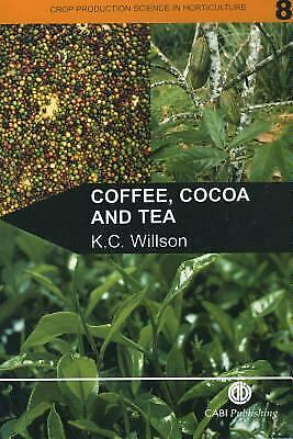 Coffee, Cocoa and Tea by Cabi, Willson -ExLibrary