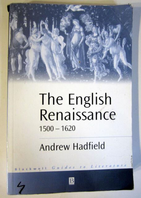 Hadfield, Andres - ENGLISH RENAISSANCE, 1500-1620 (2001 UK TPB) VG