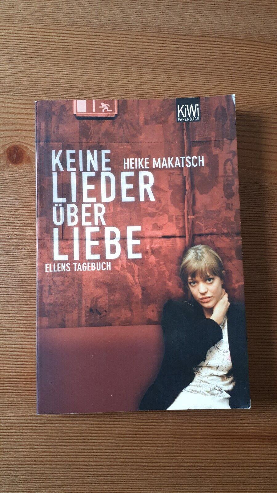 Keine Lieder über Liebe von Heike Makatsch (2005, Taschenbuch) Hansen Band