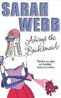 Always the Bridesmaid by Sarah Webb (Paperback, 2003)