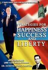 Strategies for Happiness Success and Liberty by Dan Carstea 9781450004763