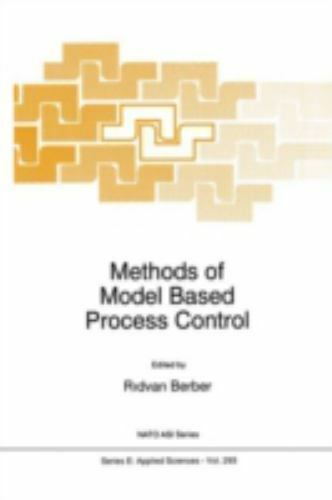 Nato Science Series E: Methods of Model Based Process Control 293 (1995,...