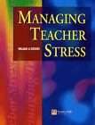 Managing Teacher Stress by William A. Rogers (Paperback, 1996)