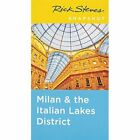 Rick Steves Snapshot Milan & the Italian Lakes District, Third Edition by Rick Steves (Paperback, 2015)