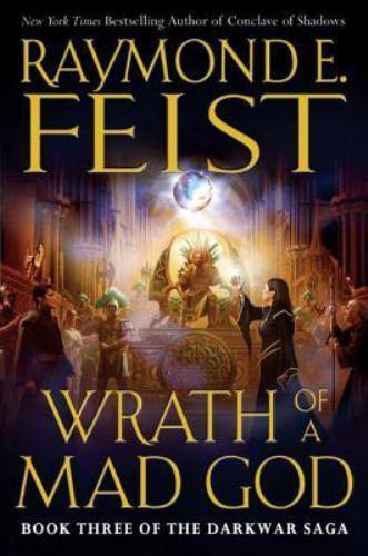 Wrath of a Mad God [The Darkwar Saga, Book 3]