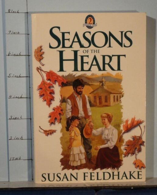 Seasons of the Heart   by Susan C. Feldhake   (1987, Paperback)    341