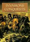 Encyclopedia of Invasions and Conquests : From Ancient Times to the Present by Paul Davis (1996, Reinforced)