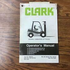 Clark C151820253035404550 Operators Amp Maintenance Manual Fork Lift Truck