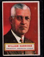 1956 TOPPS WILLIAM HARRIDGE PRESIDENT, AMERICAN LEAGUE CARD # 1