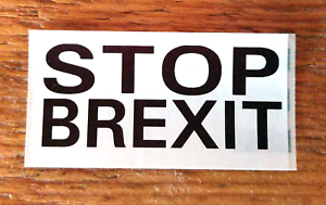- Fast Despatch Stop Brexit Stickers EU European Union Remain Fun! 25-500