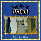 Balto the Hero by Angela Tung (1995, Hardcover)