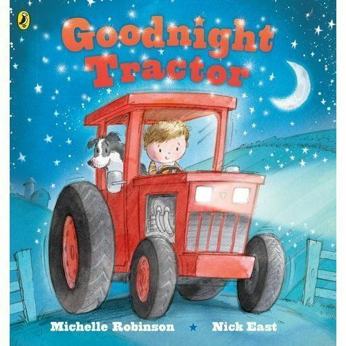 Goodnight Tractor by Robinson, Michelle-ExLibrary