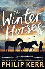 The Winter Horses von Philip Kerr (2015, Taschenbuch)