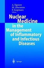 Nuclear Medicine in the Management of Inflammatory and Infectious Diseases...
