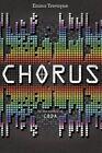Chorus by Emma Trevayne (Paperback, 2014)