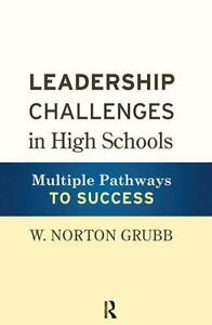Leadership-Challenges-in-High-Schools-Multiple-Pathways-to-Success
