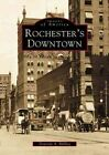 Rochester's Downtown by Donovan a Shilling (Paperback / softback, 2001)