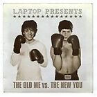 Laptop - Old Me Vs. the New You (2003)