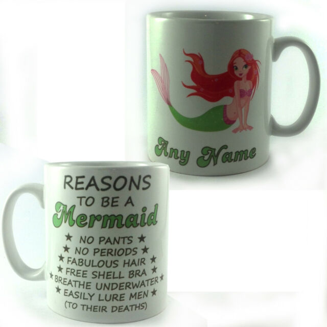 REASONS TO BE A MERMAID MUG PERSONALISED WITH ANY NAME TEXT CUP GIFT PRESENT FUN