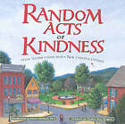 Random Acts of Kindness by Conari Press (Paperback, 2002)
