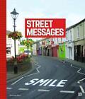 Street Messages von Nicholas Ganz (2015, Gebundene Ausgabe)