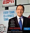 Every Town is a Sports Town: Business Leadership at ESPN, from the Mailroom to the Boardroom by George Bodenheimer (CD-Audio, 2015)