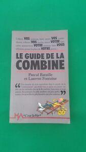 Le-guide-de-la-combine-Pascal-Bataille-amp-Laurent-Fontaine