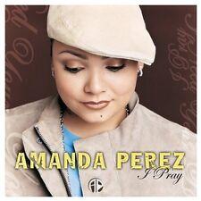 Amanda Perez - I Pray [New CD]