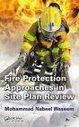 Fire Protection Approaches in Site Plan Review by Mohammad Nabeel Waseem (Hardback, 2015)