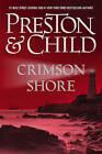 Crimson Shore by Douglas Preston, Lincoln Child (Paperback, 2016)