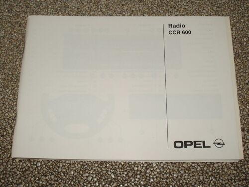 nuovo Manuale d/'uso OPEL radio CCR 600 edizione 08//01 #rkta 2482