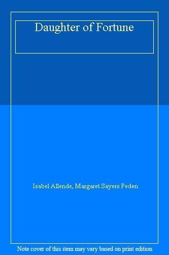 Daughter of Fortune,Isabel Allende, Margaret Sayers Peden- 9780006552314