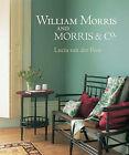 William Morris and Morris & Co. by Lucia Van der Post (Hardback, 2003)