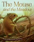 Mouse and the Meadow by Chad Wallace (Paperback, 2014)
