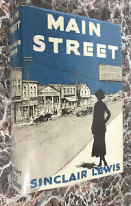 Main Street, by Sinclair Lewis~Best Facsimile of 1920 First Edition