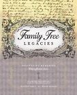 Family Tree Legacies : Preserving Memories Throughout Time by Allison Stacy, Diane Haddad and Family Tree Magazine Staff (2009, Hardcover)
