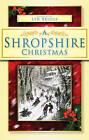 A Shropshire Christmas by Lyn Briggs (Paperback, 2009)