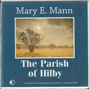 Mary-E-Mann-The-Parish-Of-Hilby-10CD-Audio-Book-Unabridged-Contemporary-Fiction