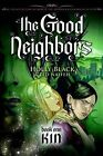 The Good Neighbours: Bk. 1: Kin by Holly Black (Paperback, 2009)