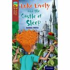 Oxford Reading Tree TreeTops Fiction: Level 15 More Pack A: Luke Lively and the Castle of Sleep by Debbie White (Paperback, 2014)