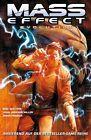 Mass Effect 02. Evolution von Omar Francia, Marc Walters und John Jackson Miller (2011, Taschenbuch)
