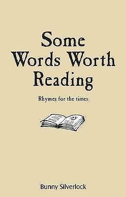(Good)-Some Words Worth Reading (Paperback)-Silverlock, Bunny-0956204503