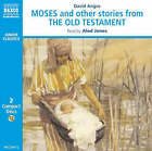 Moses and Other Stories from the Old Testament by David Angus (CD-Audio, 2005)