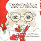 Captain Candy Cane and the Heart of Christmas by Georgia Pearson Williams (Paperback, 2011)